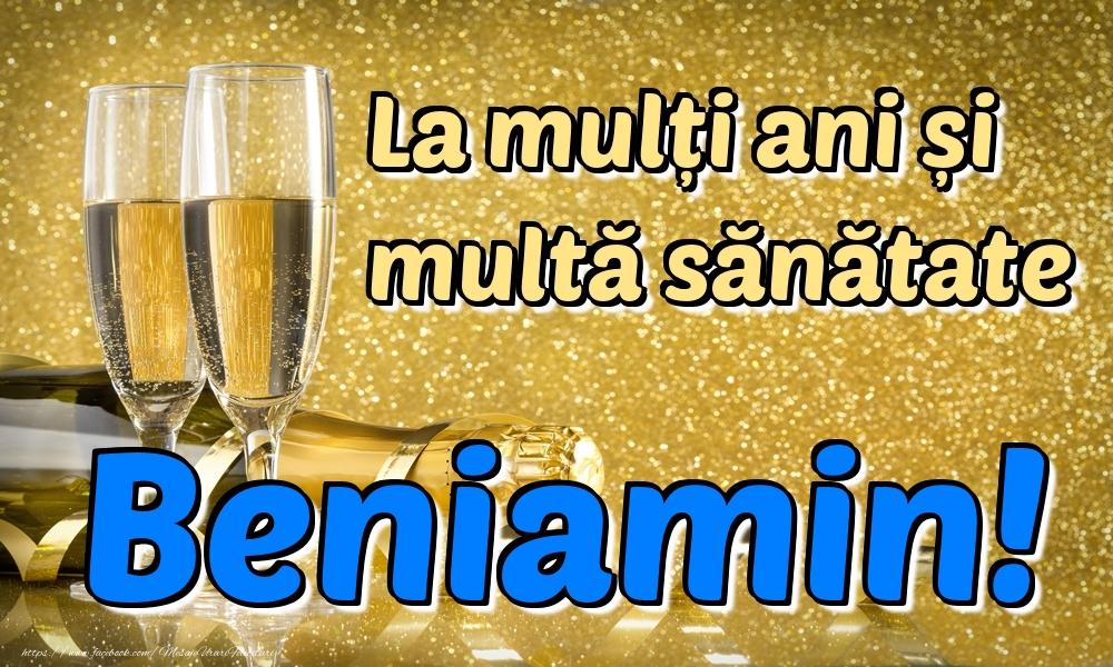 Felicitari de la multi ani | La mulți ani multă sănătate Beniamin!