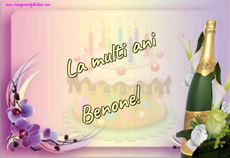 Felicitari de la multi ani | La multi ani Benone!