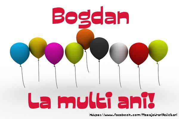 Felicitari de la multi ani | Bogdan La multi ani!