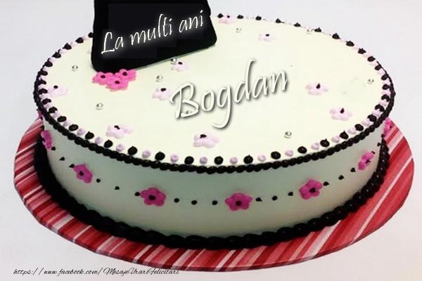 Felicitari de la multi ani | La multi ani, Bogdan