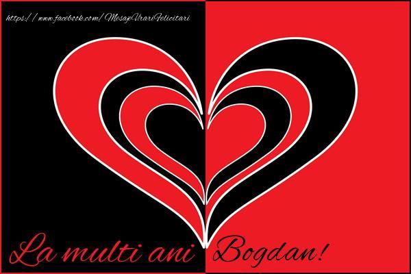 Felicitari de la multi ani | La multi ani Bogdan!