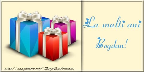 Felicitari de la multi ani | La multi ani Bogdan
