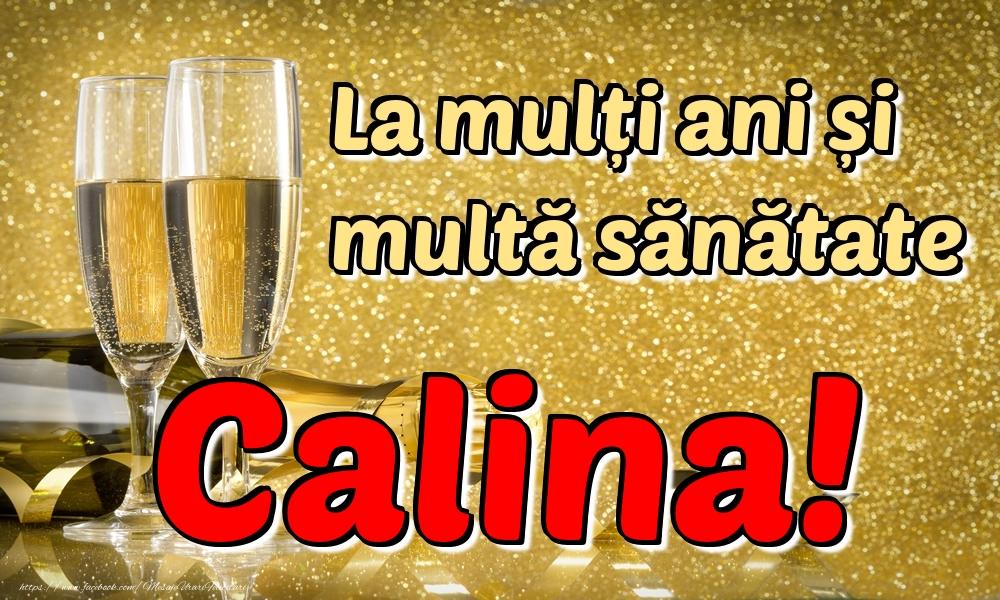 Felicitari de la multi ani | La mulți ani multă sănătate Calina!