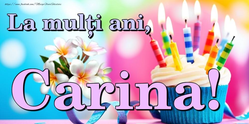 Felicitari de la multi ani | La mulți ani, Carina!