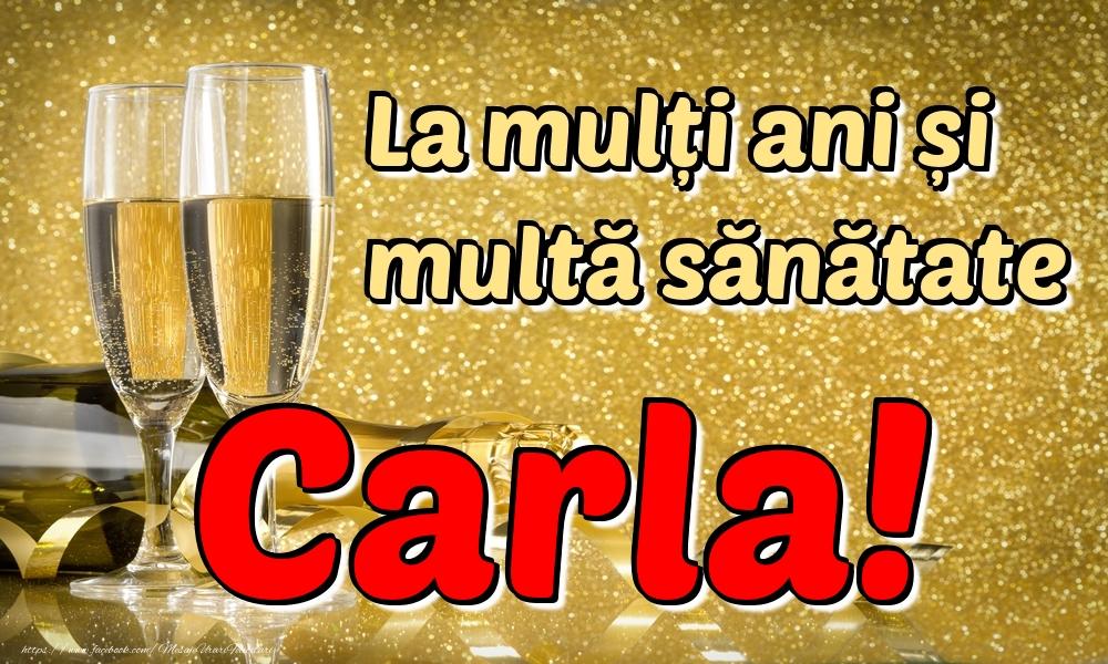 Felicitari de la multi ani | La mulți ani multă sănătate Carla!