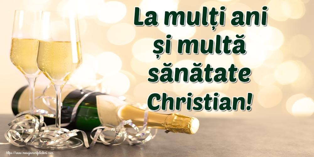 Felicitari de la multi ani | La mulți ani și multă sănătate Christian!