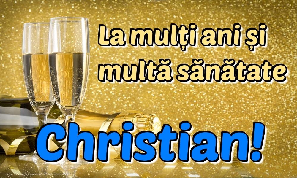 Felicitari de la multi ani | La mulți ani multă sănătate Christian!