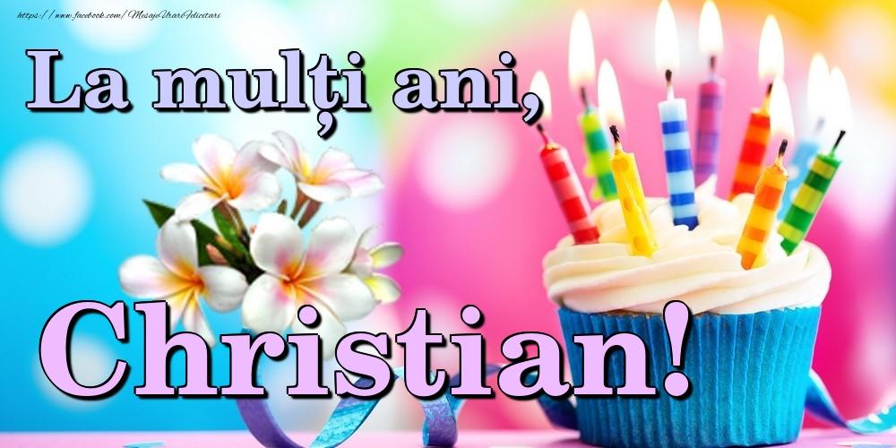 Felicitari de la multi ani | La mulți ani, Christian!