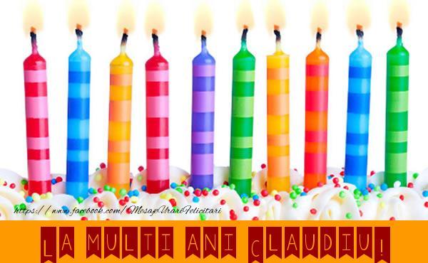 Felicitari de la multi ani | La multi ani Claudiu!