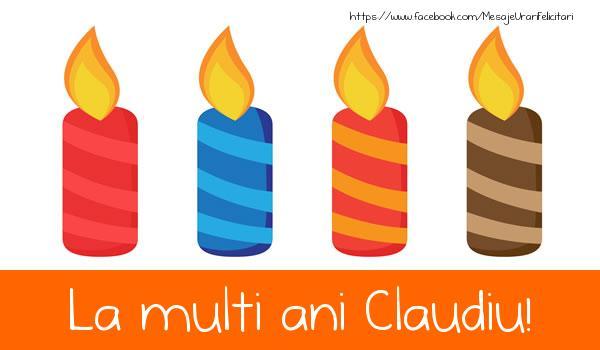 Felicitari de la multi ani   La multi ani Claudiu!