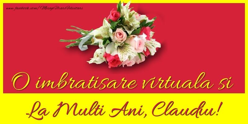 Felicitari de la multi ani   O imbratisare virtuala si la multi ani, Claudiu