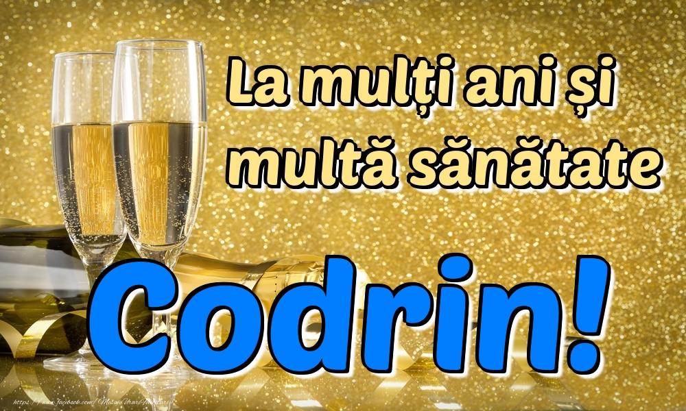 Felicitari de la multi ani | La mulți ani multă sănătate Codrin!