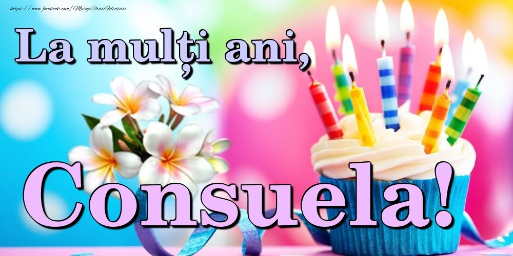 Felicitari de la multi ani | La mulți ani, Consuela!