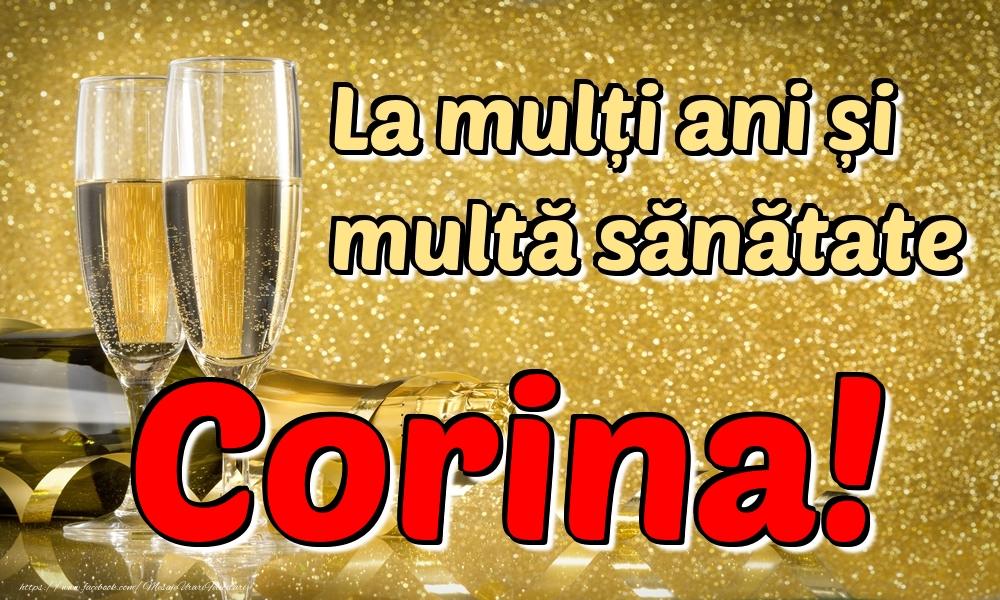 Felicitari de la multi ani | La mulți ani multă sănătate Corina!