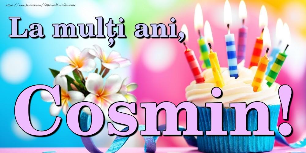 Felicitari de la multi ani | La mulți ani, Cosmin!