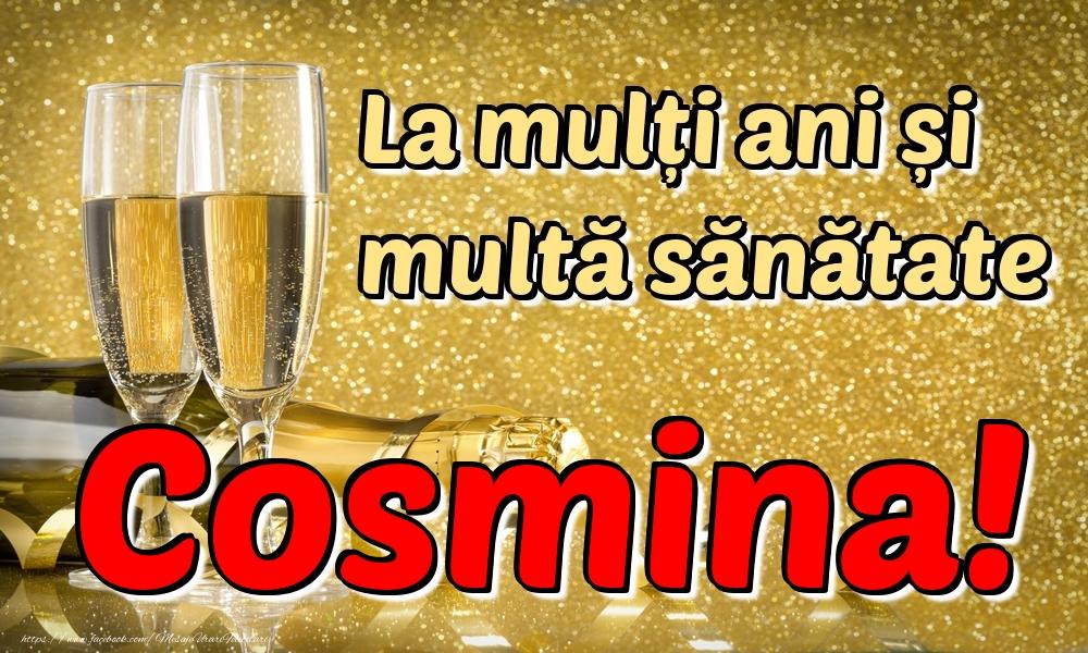 Felicitari de la multi ani | La mulți ani multă sănătate Cosmina!