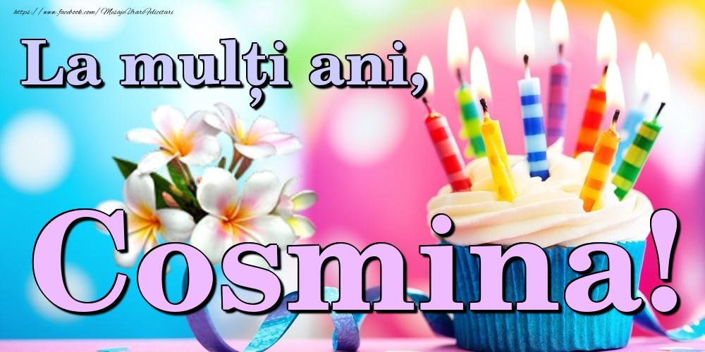 Felicitari de la multi ani | La mulți ani, Cosmina!