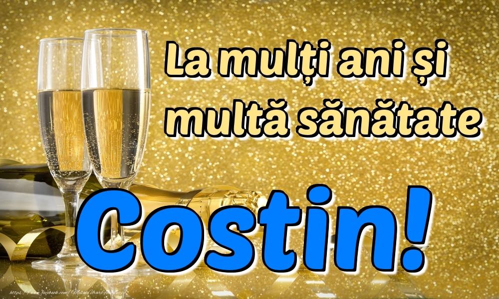 Felicitari de la multi ani | La mulți ani multă sănătate Costin!