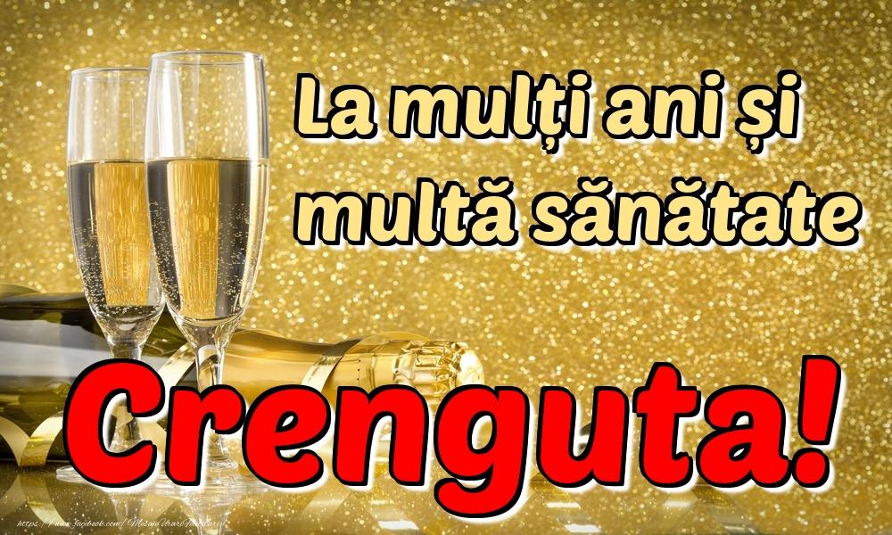 Felicitari de la multi ani   La mulți ani multă sănătate Crenguta!
