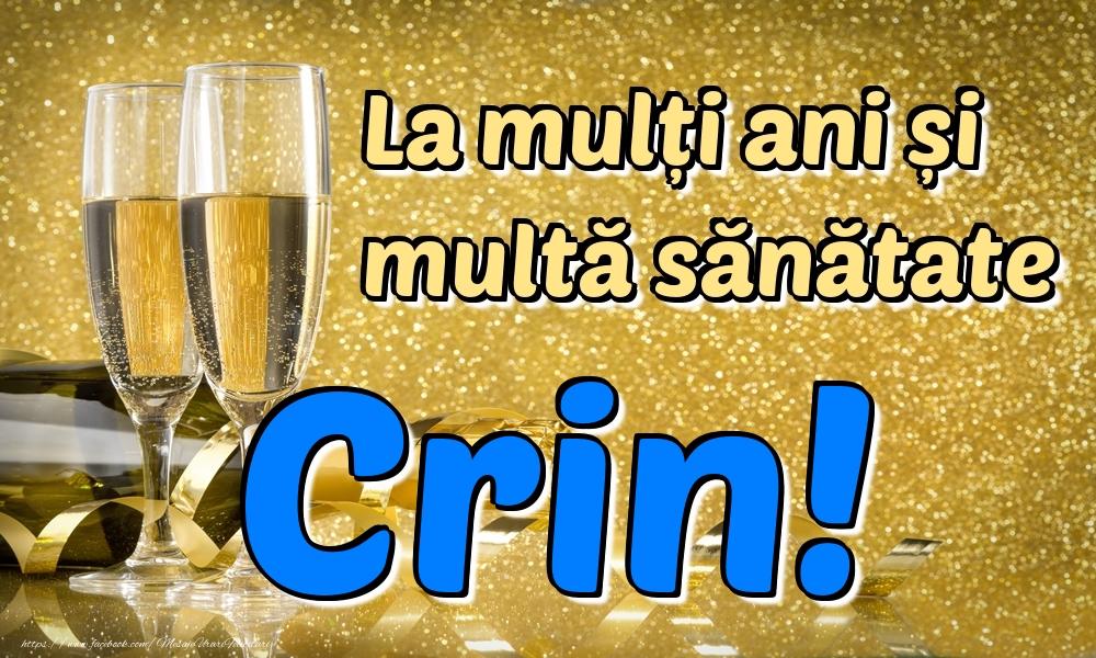 Felicitari de la multi ani | La mulți ani multă sănătate Crin!