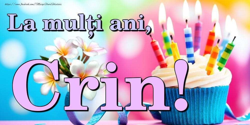 Felicitari de la multi ani | La mulți ani, Crin!