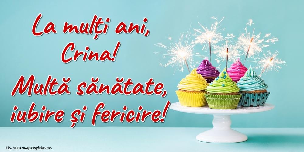Felicitari de la multi ani | La mulți ani, Crina! Multă sănătate, iubire și fericire!