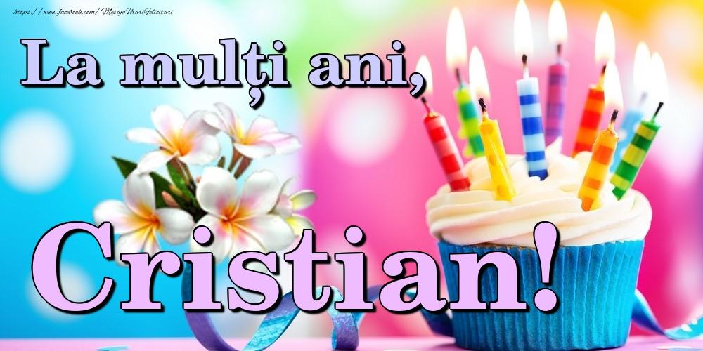 Felicitari de la multi ani | La mulți ani, Cristian!