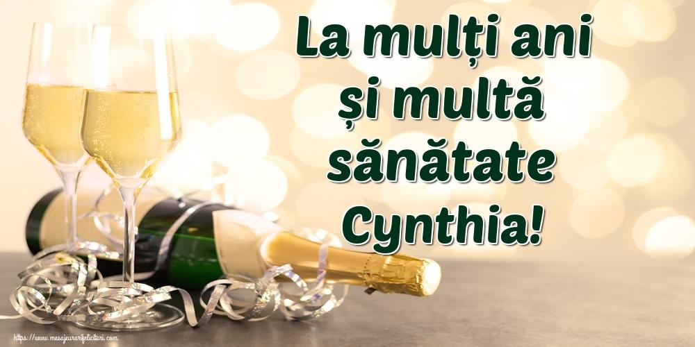 Felicitari de la multi ani   La mulți ani și multă sănătate Cynthia!
