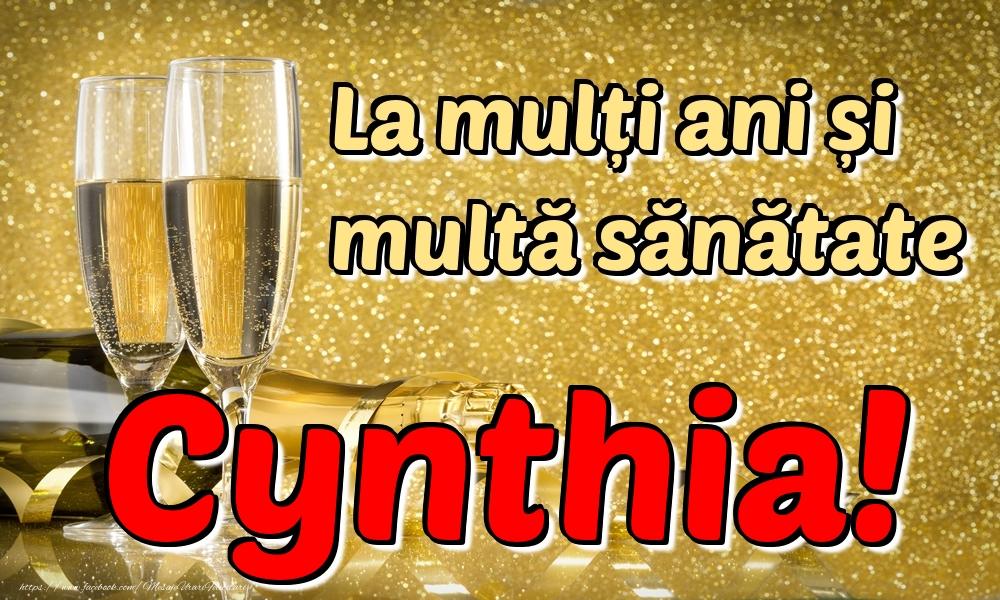 Felicitari de la multi ani   La mulți ani multă sănătate Cynthia!