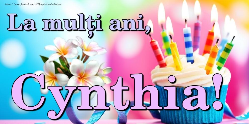 Felicitari de la multi ani   La mulți ani, Cynthia!
