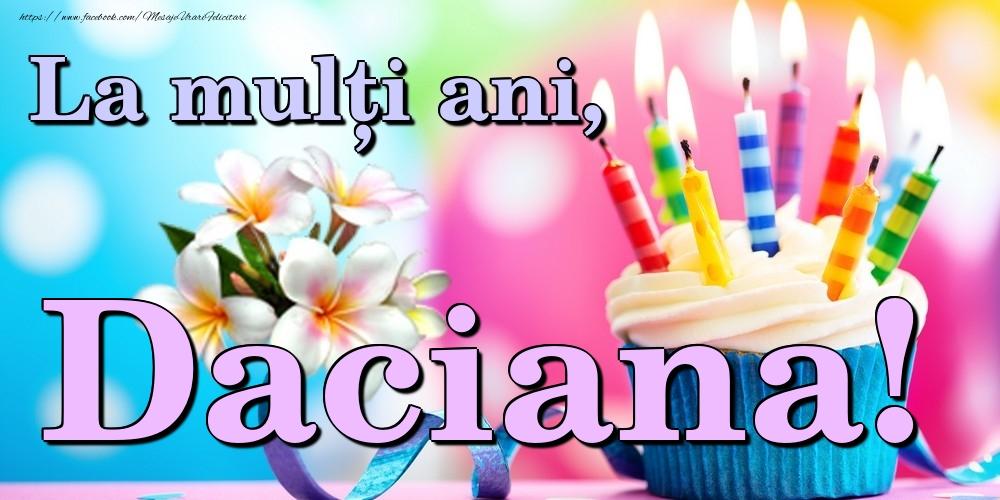 Felicitari de la multi ani | La mulți ani, Daciana!