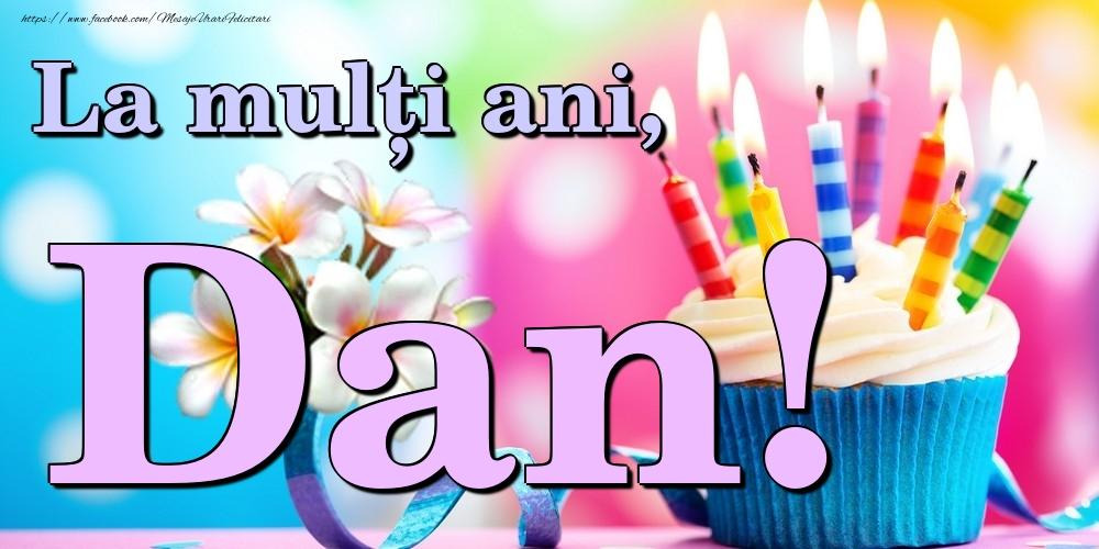 Felicitari de la multi ani | La mulți ani, Dan!