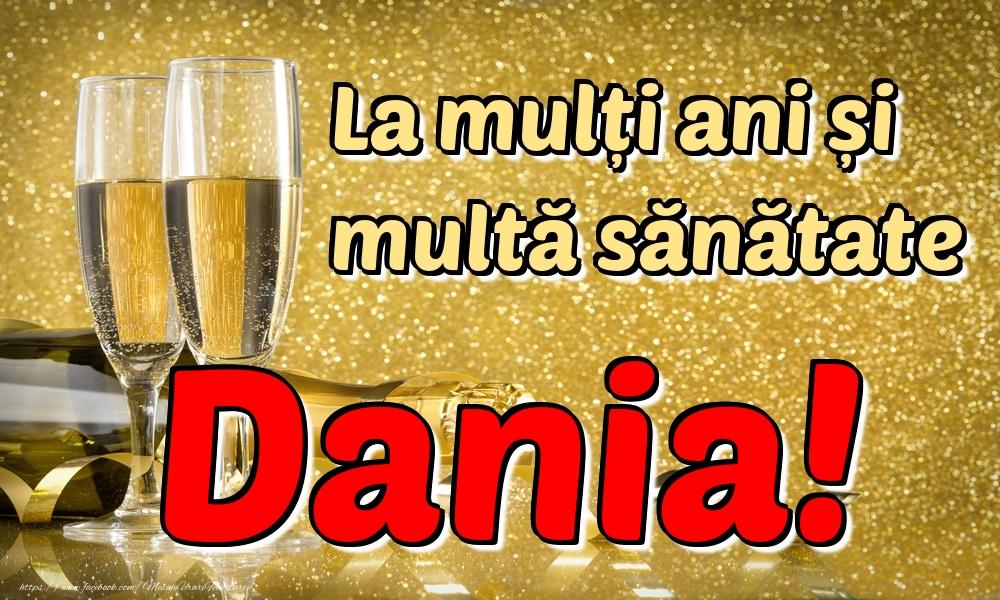 Felicitari de la multi ani | La mulți ani multă sănătate Dania!
