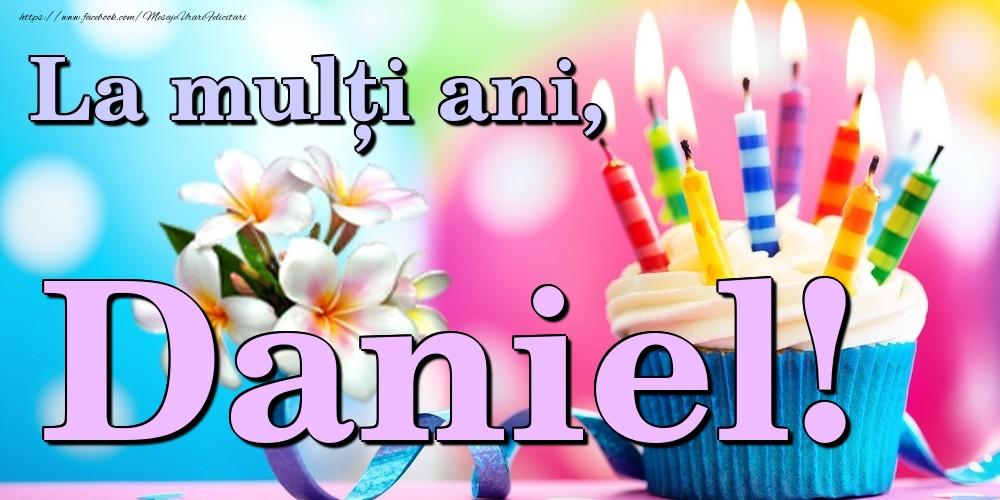 Felicitari de la multi ani   La mulți ani, Daniel!