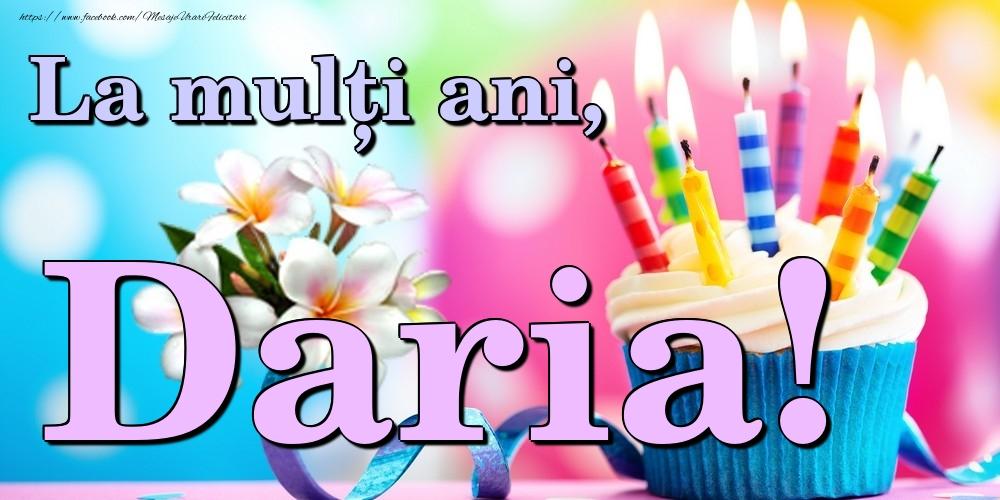 Felicitari de la multi ani | La mulți ani, Daria!