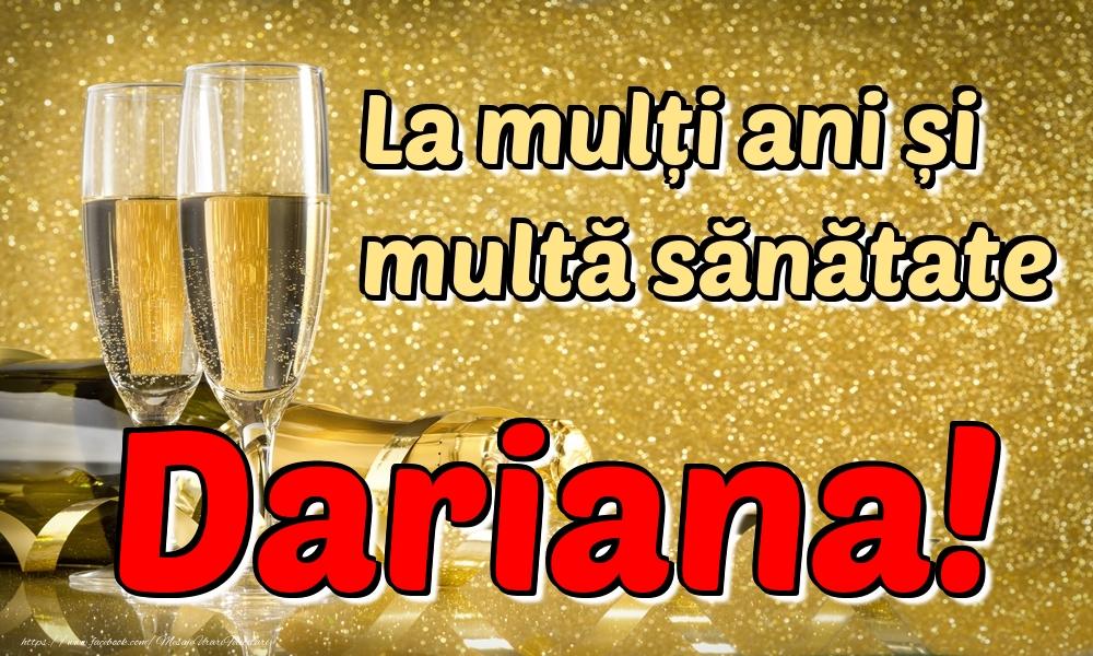 Felicitari de la multi ani   La mulți ani multă sănătate Dariana!