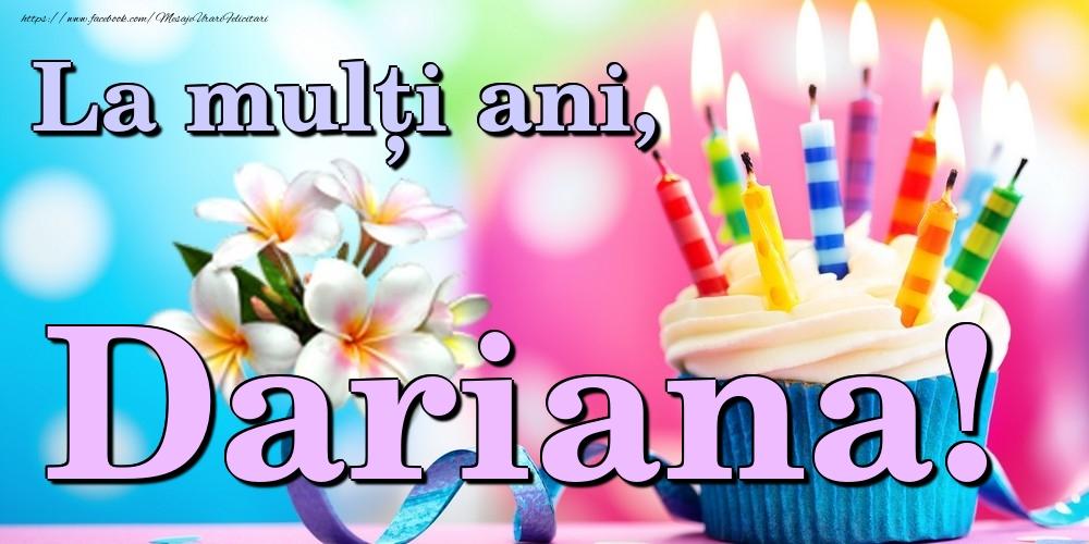 Felicitari de la multi ani   La mulți ani, Dariana!