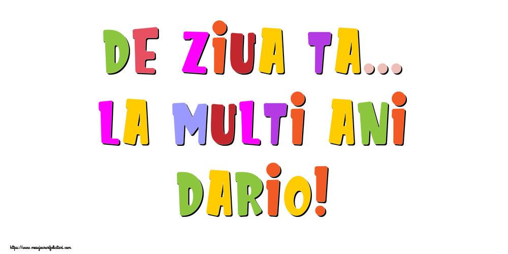 Felicitari de la multi ani | De ziua ta... La multi ani, Dario!