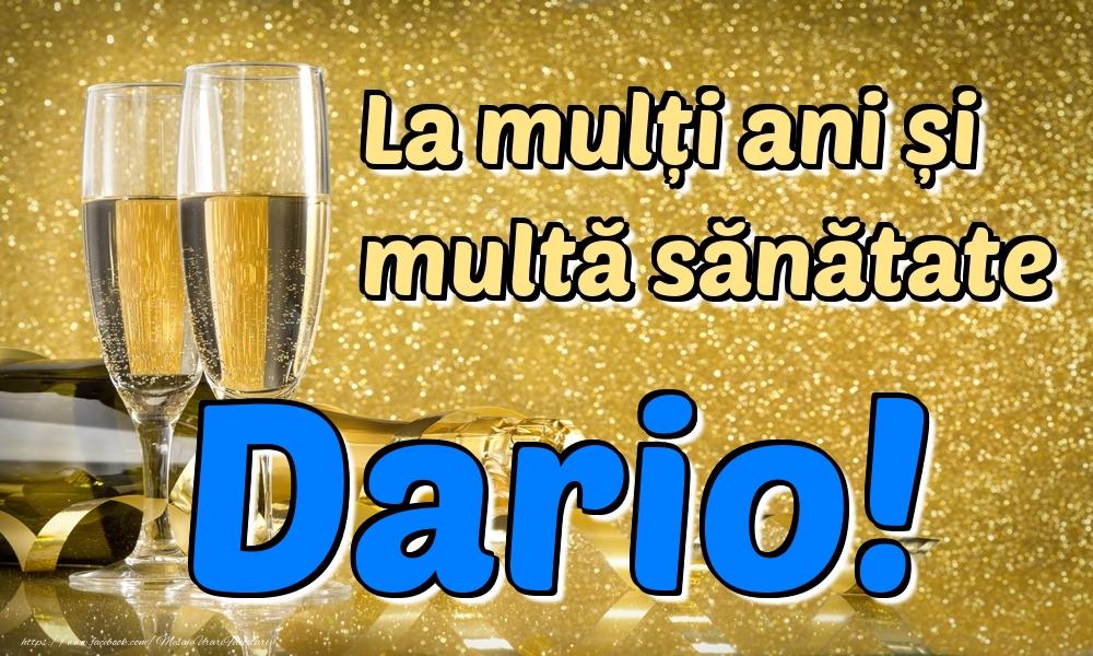 Felicitari de la multi ani | La mulți ani multă sănătate Dario!