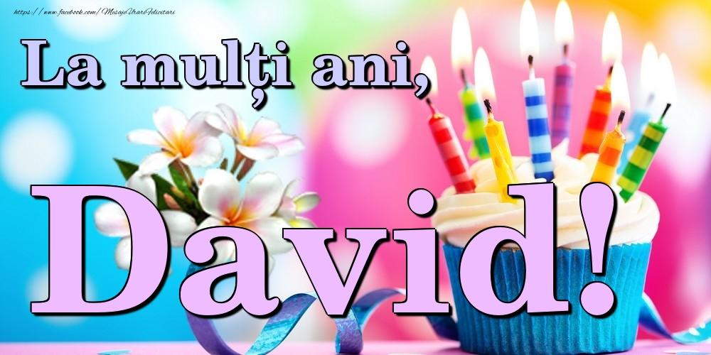 Felicitari de la multi ani   La mulți ani, David!
