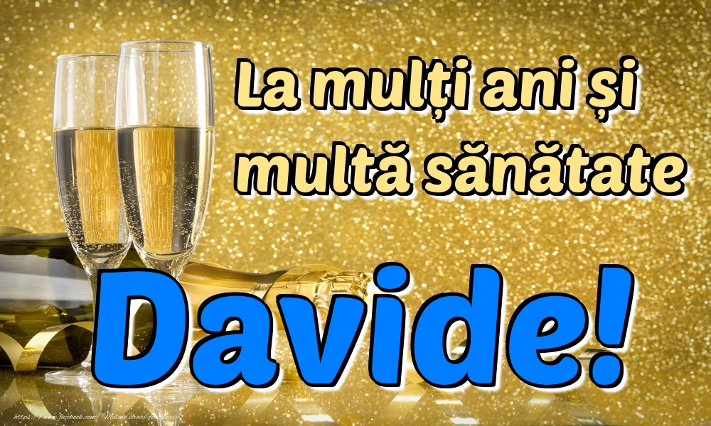 Felicitari de la multi ani | La mulți ani multă sănătate Davide!