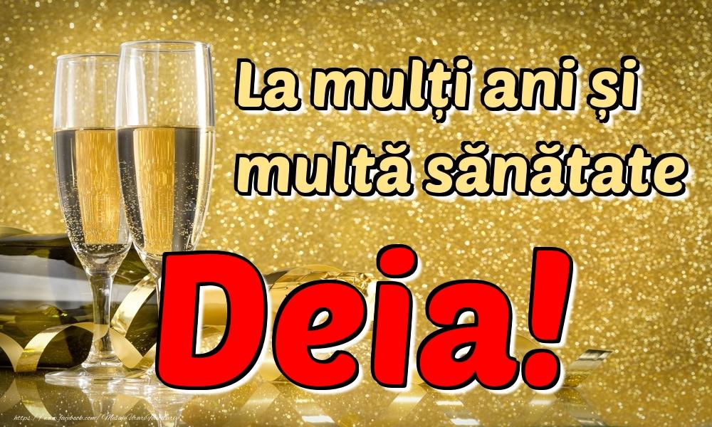 Felicitari de la multi ani | La mulți ani multă sănătate Deia!
