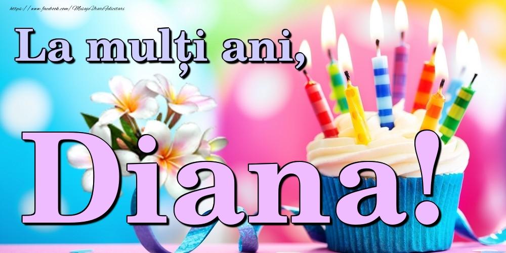 Felicitari de la multi ani | La mulți ani, Diana!