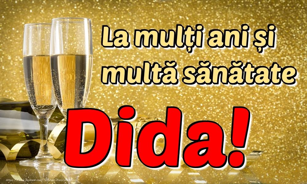Felicitari de la multi ani | La mulți ani multă sănătate Dida!