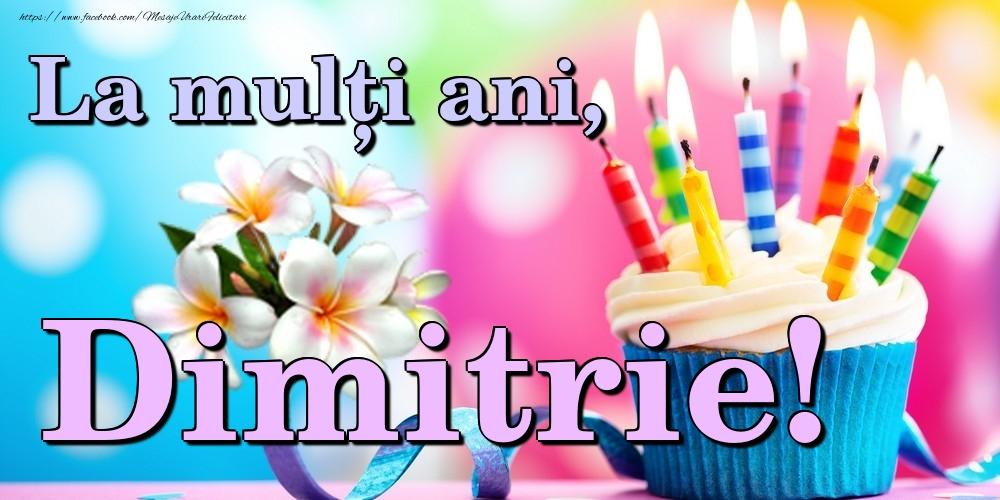 Felicitari de la multi ani   La mulți ani, Dimitrie!