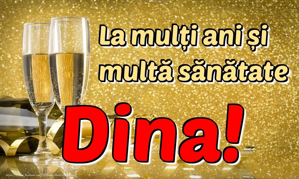 Felicitari de la multi ani | La mulți ani multă sănătate Dina!