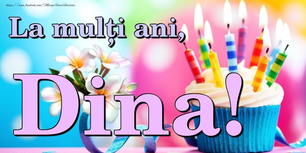 Felicitari de la multi ani | La mulți ani, Dina!