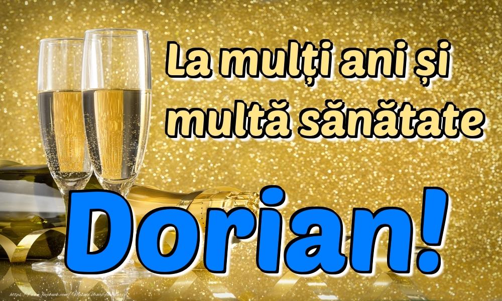 Felicitari de la multi ani | La mulți ani multă sănătate Dorian!