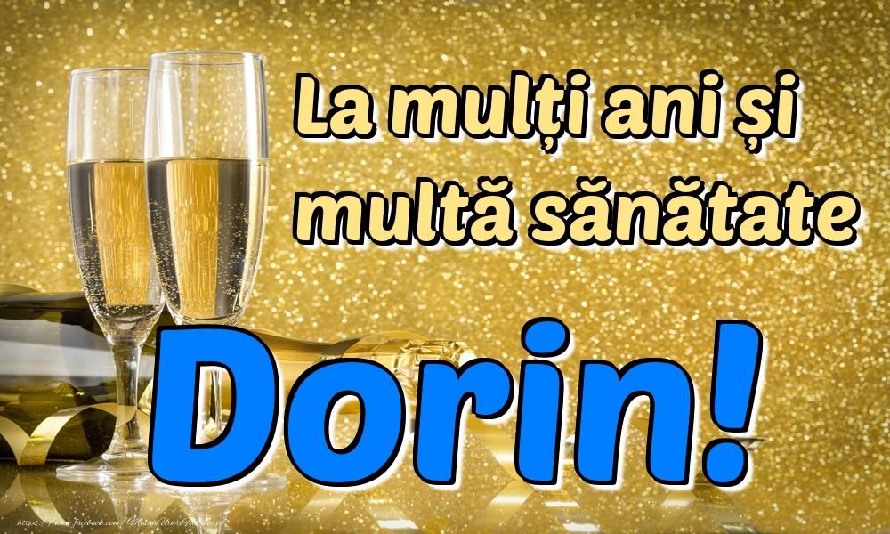 Felicitari de la multi ani | La mulți ani multă sănătate Dorin!