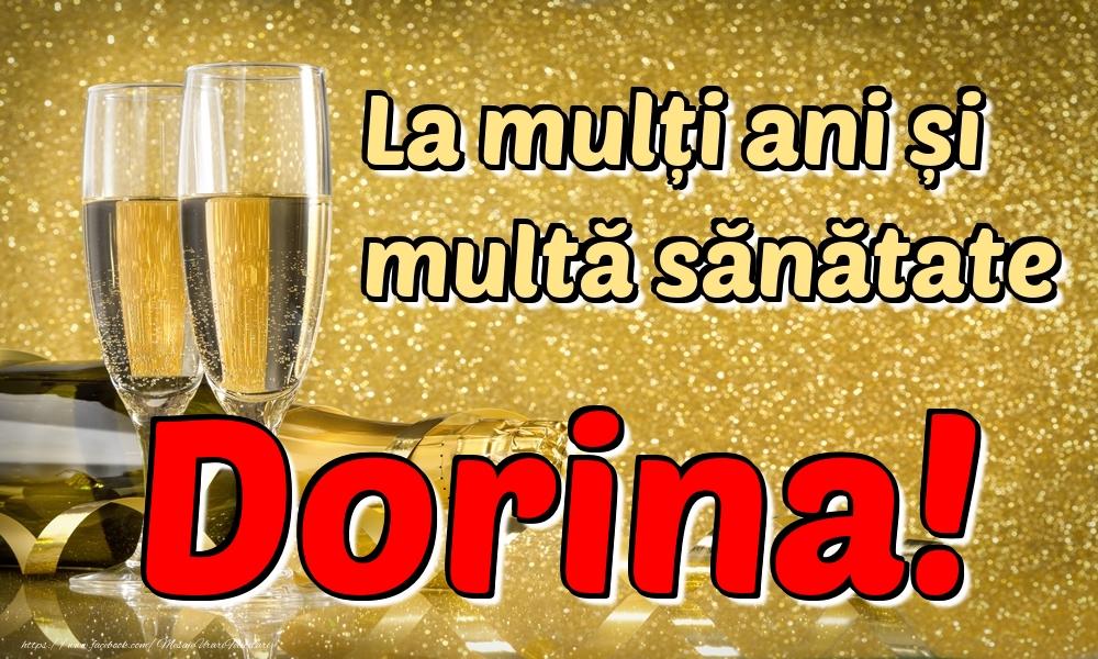 Felicitari de la multi ani   La mulți ani multă sănătate Dorina!